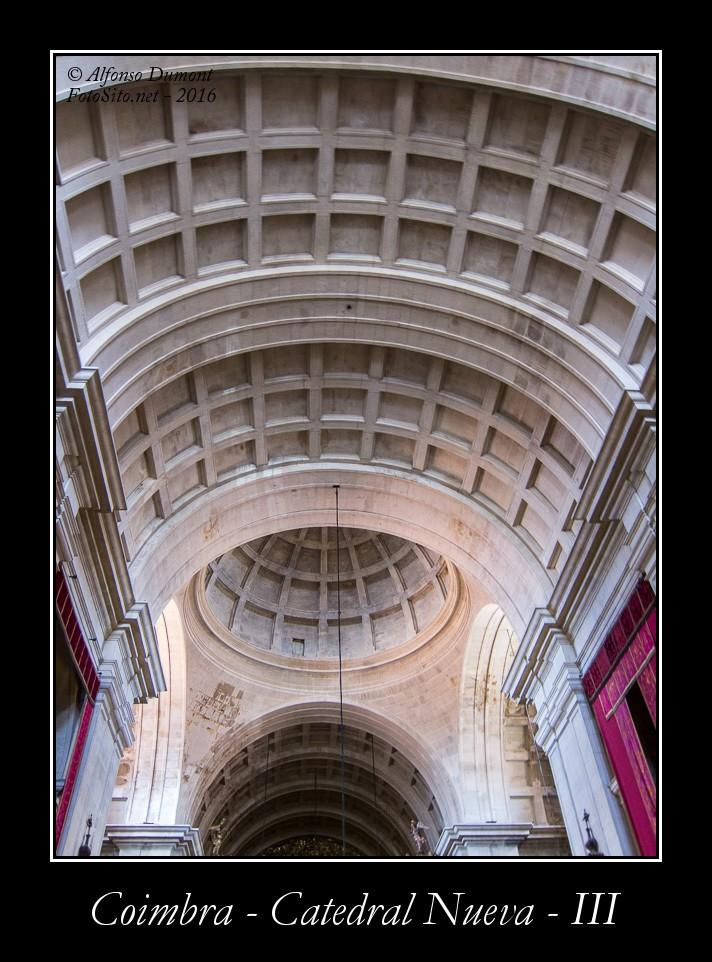 Coimbra – Catedral Nueva – III