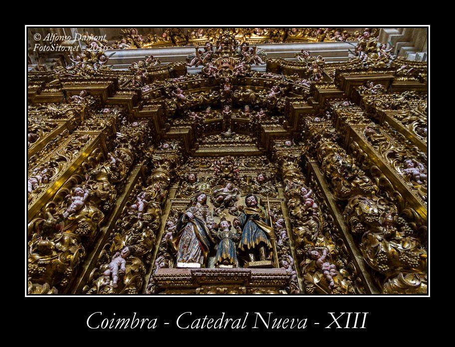 Coimbra – Catedral Nueva – XIII