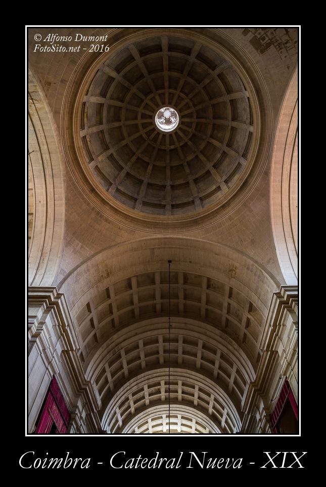 Coimbra – Catedral Nueva – XIX