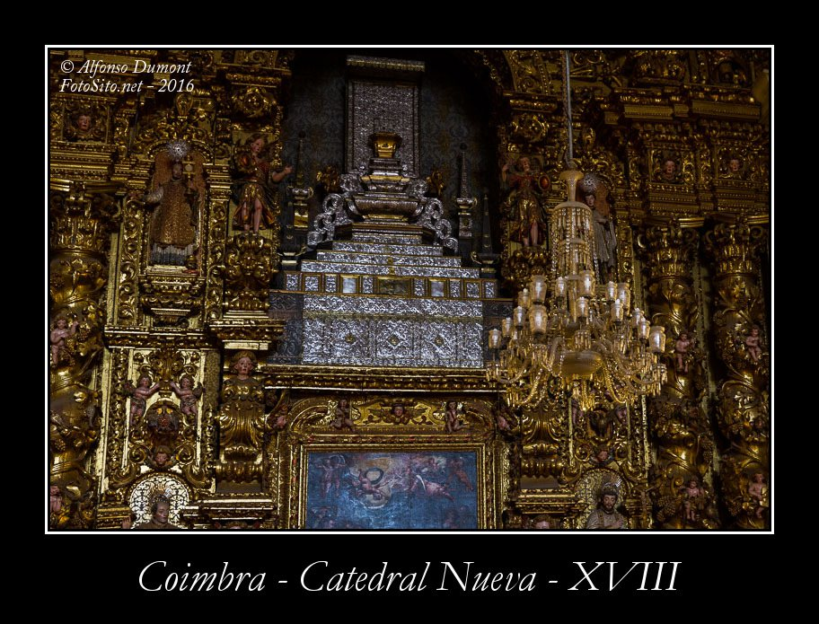 Coimbra – Catedral Nueva – XVIII