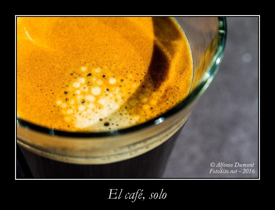 El cafe, solo