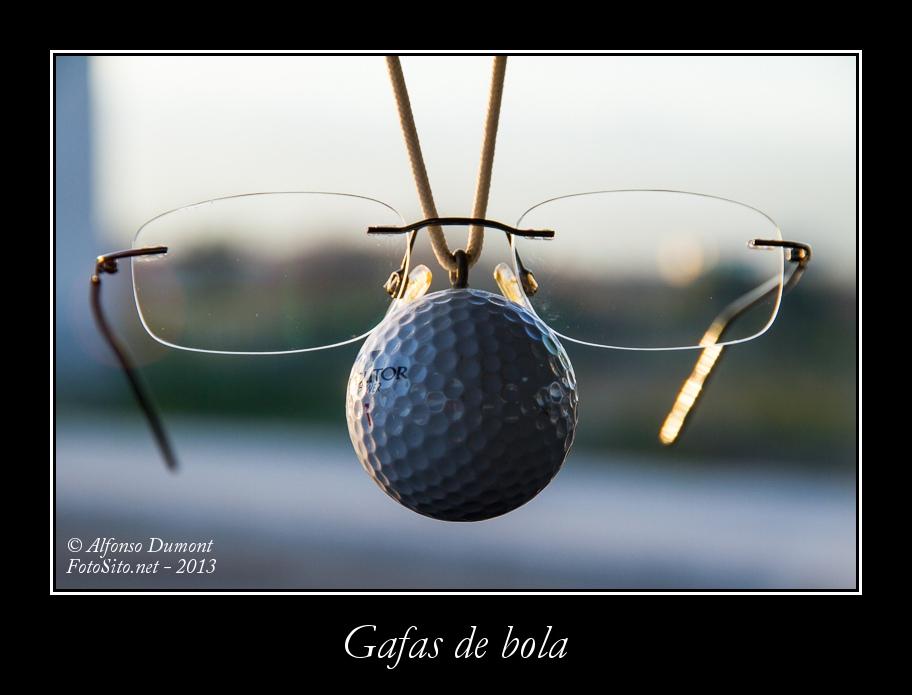 Gafas de bola