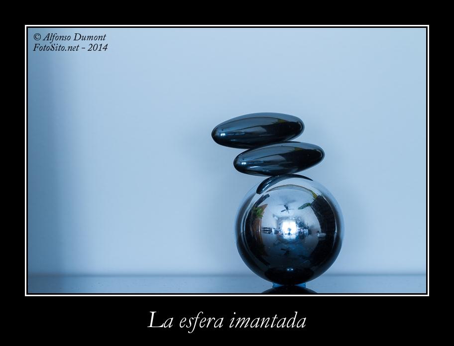 La esfera imantada